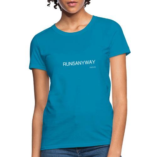 run/bike/walk 5, white font - Women's T-Shirt
