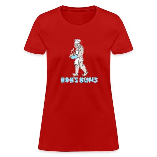 Bob's Buns - Women's T-Shirt