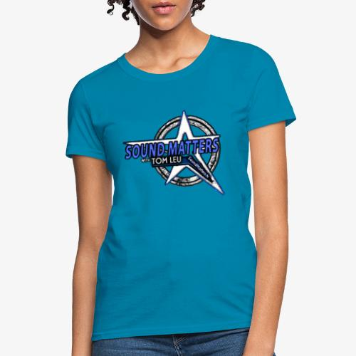 SOUND MATTERS Badge - Women's T-Shirt