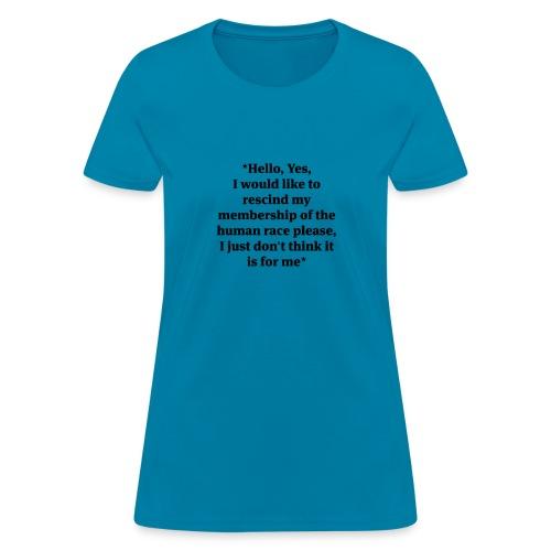 hello-yes-human-race - Women's T-Shirt
