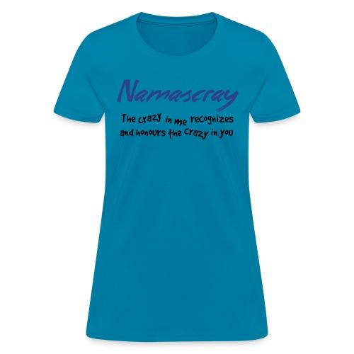 Namascray - Women's T-Shirt