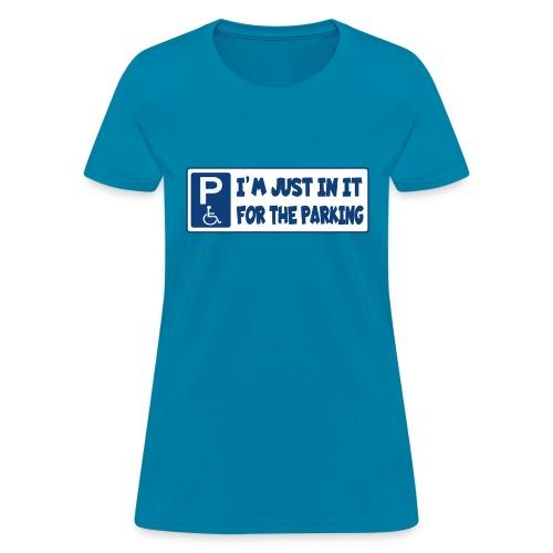 In a wheelchair for the parking, wheelchair fun - Women's T-Shirt