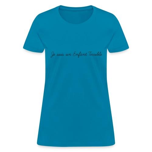 Je suis un Enfant Terrible child - Women's T-Shirt