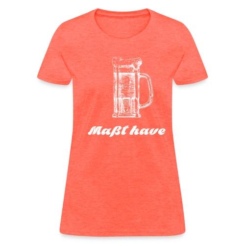 Masst have - Women's T-Shirt