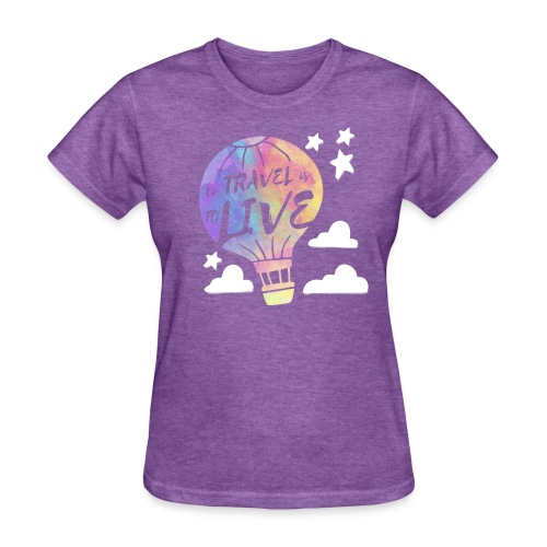 To Travel Is To Live - Women's T-Shirt