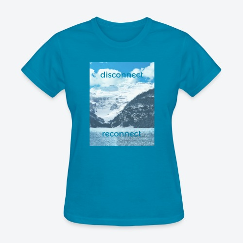 Disconnect Reconnect - Women's T-Shirt