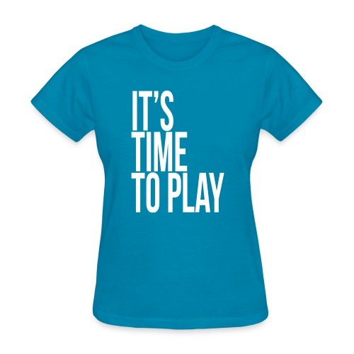 It's time to play - Women's T-Shirt