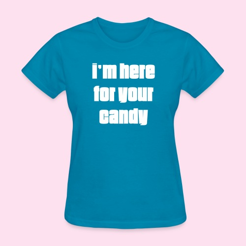 Your Candy - Women's T-Shirt