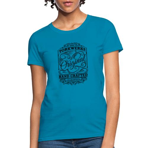 Torkwerks Hand Crafted - Women's T-Shirt