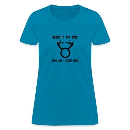 Knuck If You Buck Tee - Women's T-Shirt