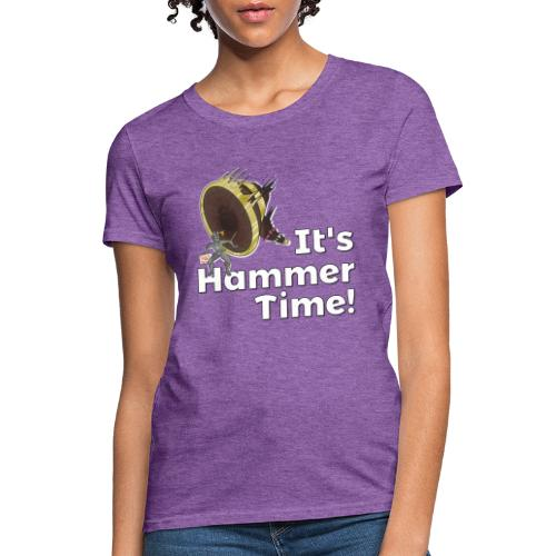 It's Hammer Time - Ban Hammer Variant - Women's T-Shirt