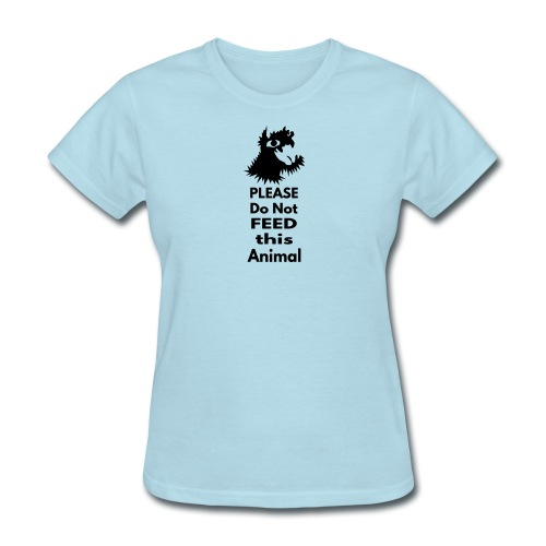 Please do not feed - Women's T-Shirt