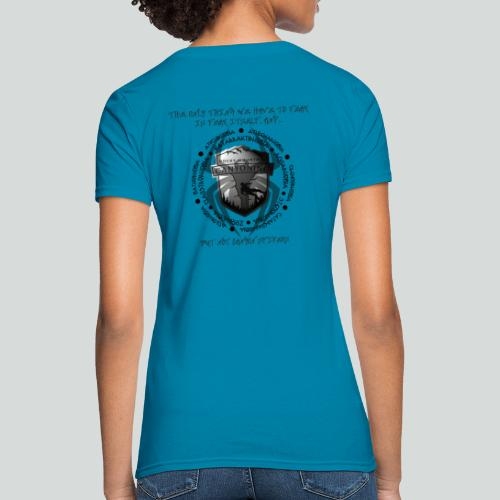 THE ONLY THING TO FEAR-on light back- 2 sided - Women's T-Shirt