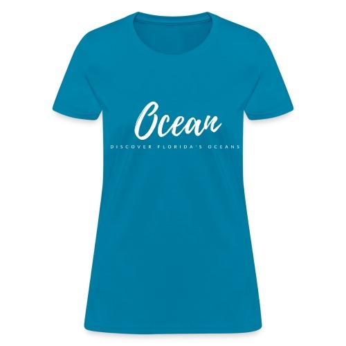 Discover Florida's Oceans - Women's T-Shirt