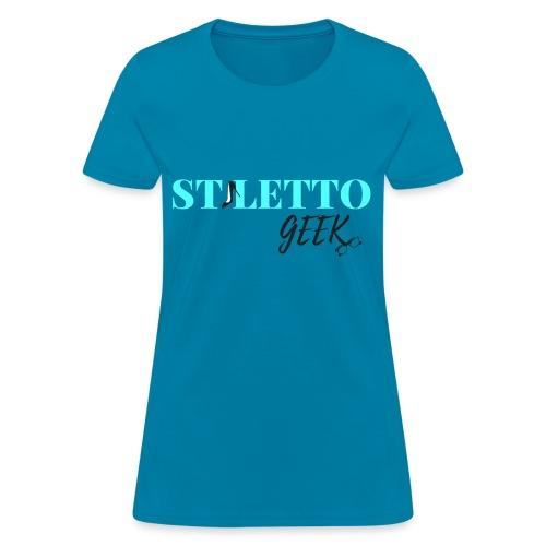 Stiletto Geek - Women's T-Shirt