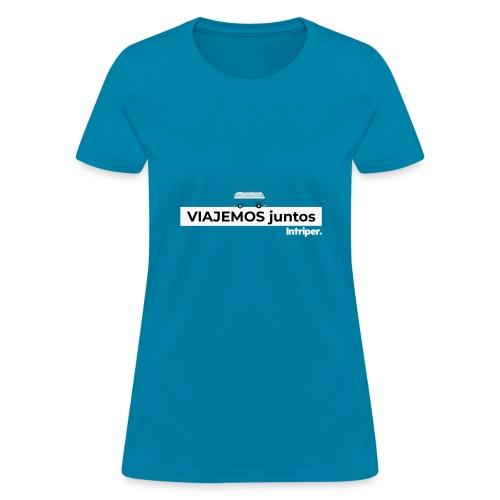 Intriper -Viajemos juntos - Women's T-Shirt