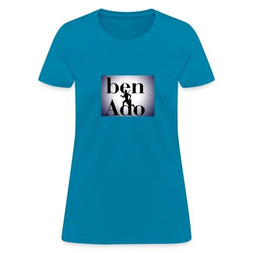 Ben Ado - Women's T-Shirt