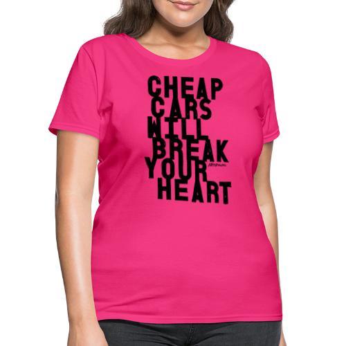 Cheap car - Women's T-Shirt
