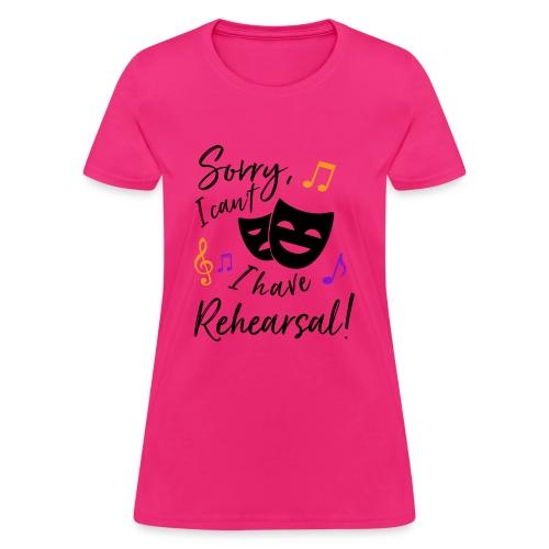Rehearsal - Women's T-Shirt