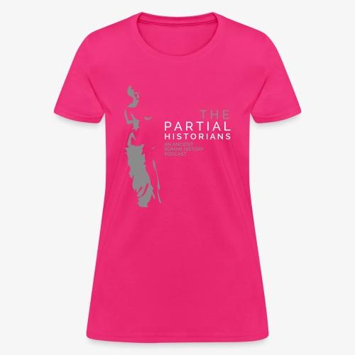 Partial Historians Podcast - Women's T-Shirt