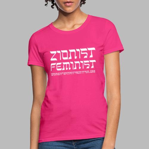 New! Zionist Feminist T-Shirt - Women's T-Shirt