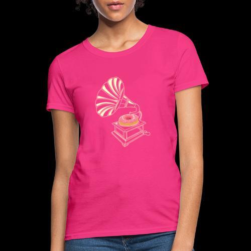 Donut Stop the Music   Sweet Gramophone - Women's T-Shirt