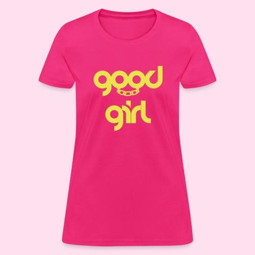 Good Girl Cuffs - Women's T-Shirt