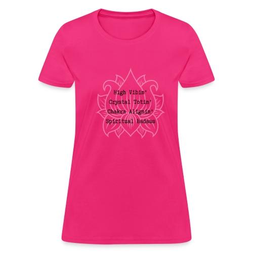 Spiritual Badass - Women's T-Shirt