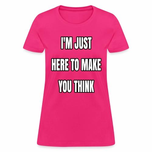 IJHTMYT (White Font) - Women's T-Shirt