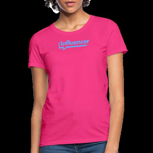 Influencer - Women's T-Shirt