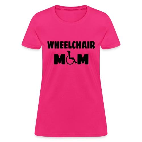 Wheelchair mom, wheelchair humor, roller fun - Women's T-Shirt