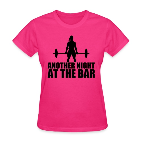 Another Night at the Bar - Women's T-Shirt