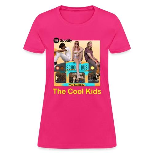The Cool Kids - Women's T-Shirt