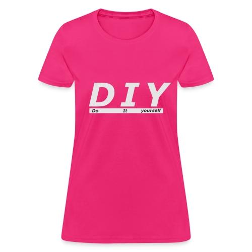 (DIY) Do it yourself - Women's T-Shirt