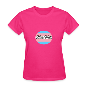 She/Her - Women's T-Shirt