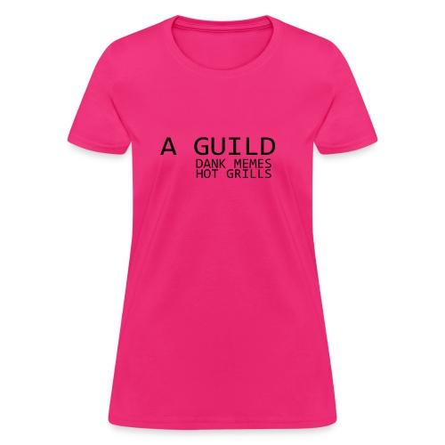 Dank Guild - Women's T-Shirt