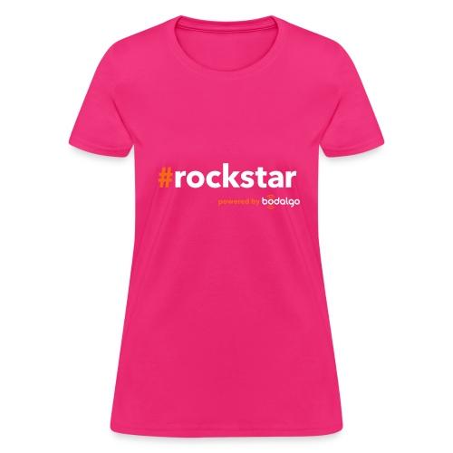 #rockstar - Women's T-Shirt