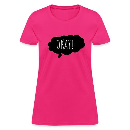 OKAY STARS - Women's T-Shirt
