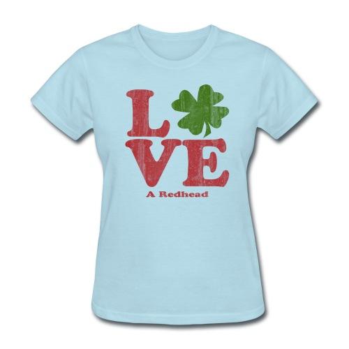 Love A Redhead - Women's T-Shirt