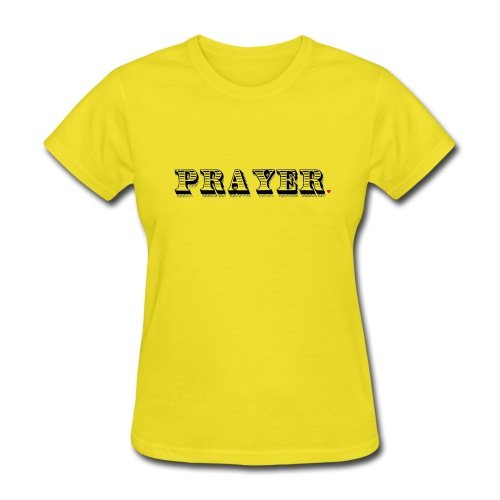Prayer Life Hack - Women's T-Shirt