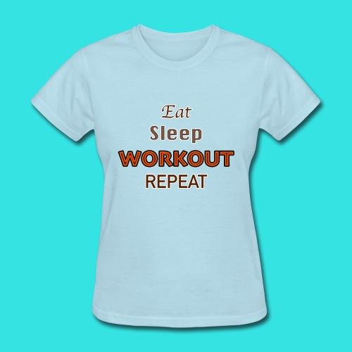 Workout - Women's T-Shirt