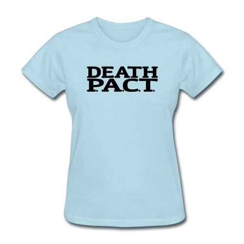 Death P.A.C.T. - Women's T-Shirt