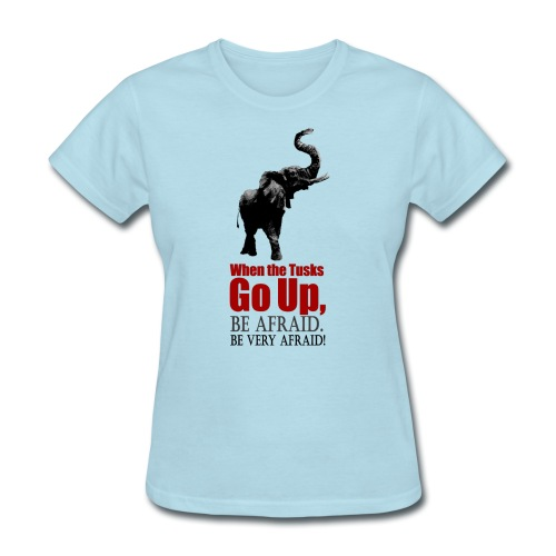 When the trunk goes up Be - Women's T-Shirt