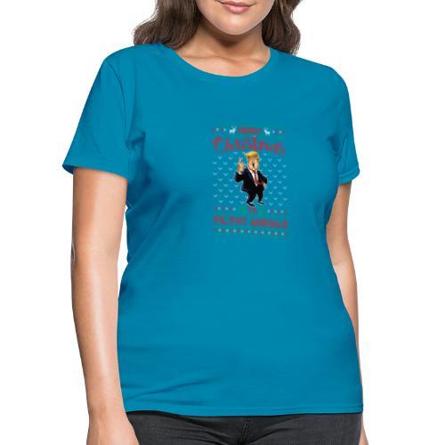 MEERRY CHRISTMAS YA FILTHY ANIMALS - Women's T-Shirt