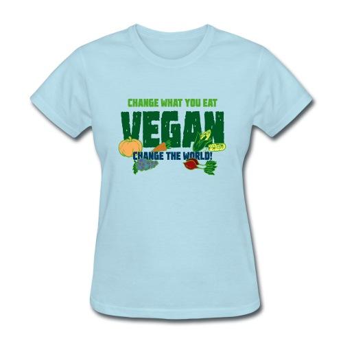 Change what you eat, change the world - Vegan - Women's T-Shirt