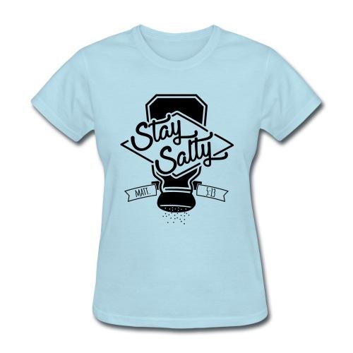 Stay Salty Black - Women's T-Shirt