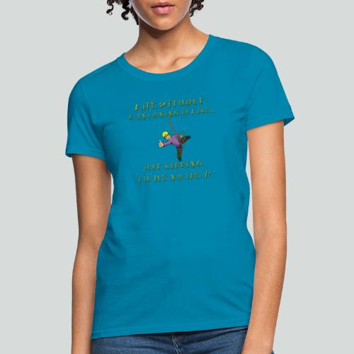 LIFE WITHOUT CANYONING-on light front-2 sided - Women's T-Shirt