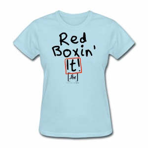 Red Boxin' It! [fbt] - Women's T-Shirt