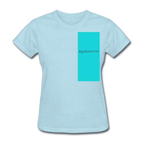 Ariana Grande God is a Woman - Women's T-Shirt
