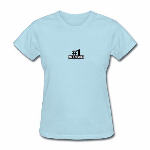 #1 MOM IN THE WORLD - Women's T-Shirt